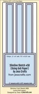 Card Sketch for Slimline One Sheet Wonder Cardmaking Template #5 by Jess Crafts